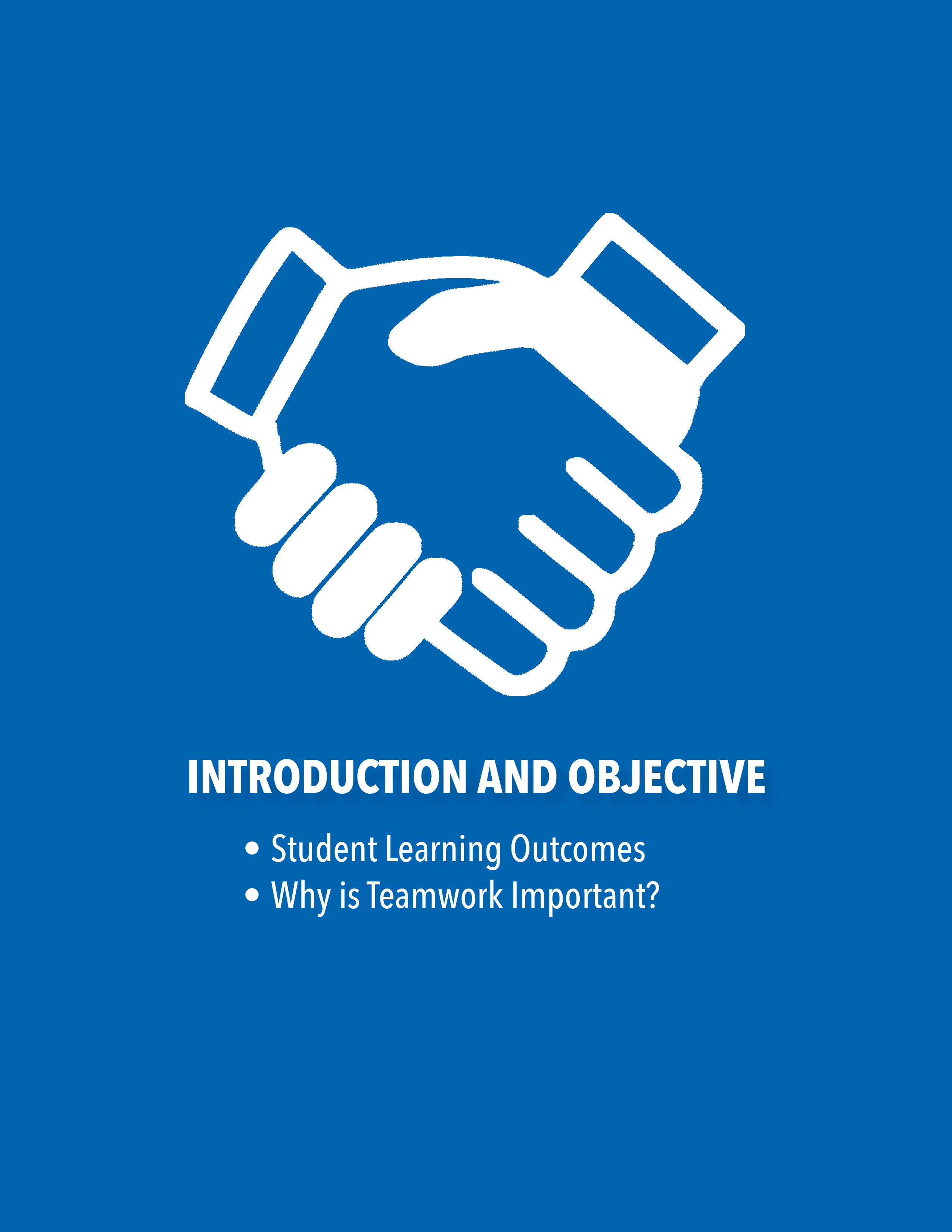 Introduction and Objective Section, Student Learning Outcomes, Why is Teamwork Important?