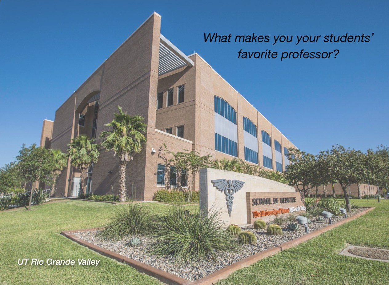 "A photo of UT Rio Grande Valley campus with overlayed text reading, ""What makes you your students' favorite professor?"""