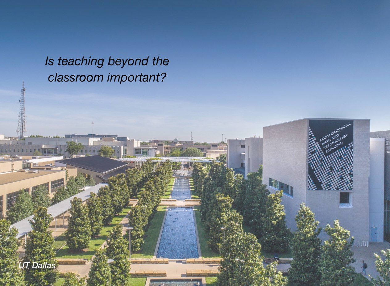 "A photo of UT Dallas campus with overlayed text reading, ""Is teaching beyond the classroom important?"""