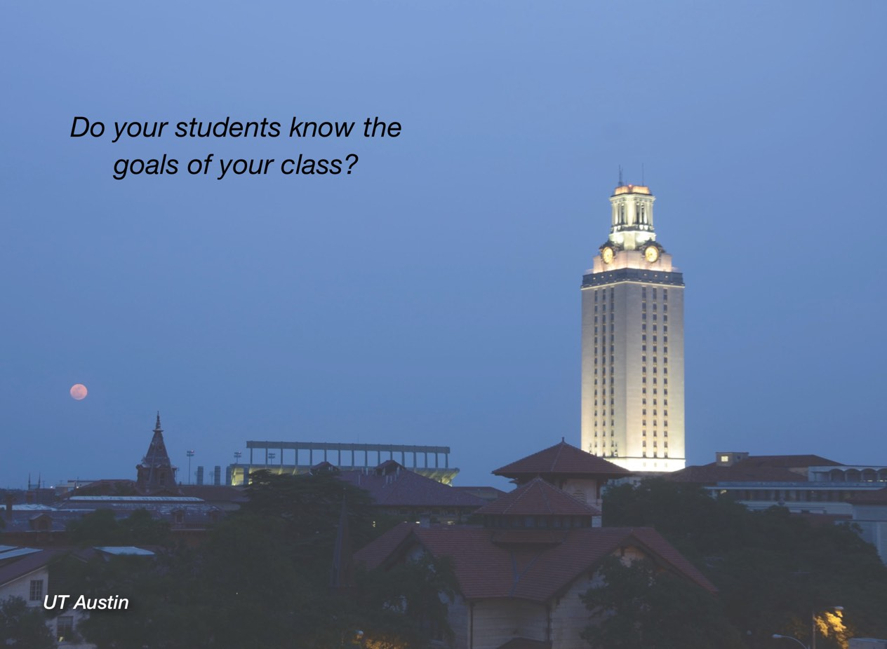 "A photo of UT Austin campus with overlayed text reading, ""Do your students know the goals of your class?"""