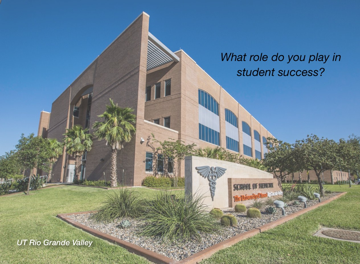 """A photo of UT Rio Grande Valley campus with overlayed text reading, """"What role do you play in student success?"""""""