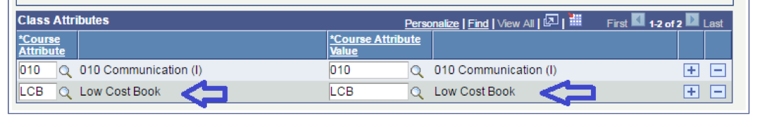 """Class Attributes"" table from Houston Community College's SIS, Peoplesoft , showing a course is tagged with ""010"" ""Communication (I)"" and ""LCB"" ""Low Cost Books."" The Low Cost Books attribute is highlighted."
