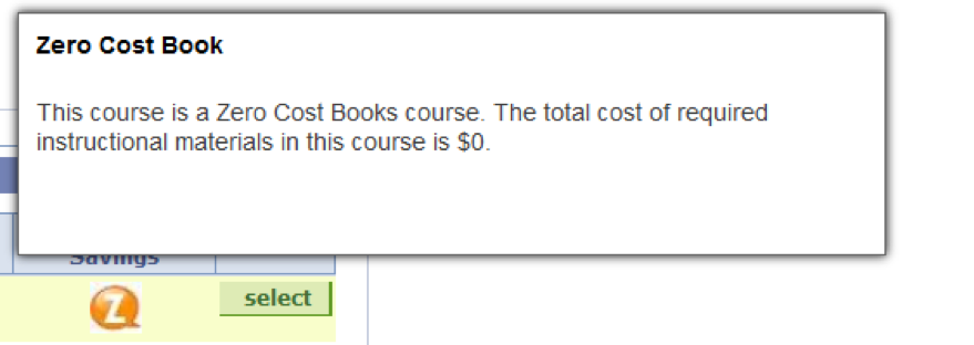 "Presents a dialogue box above an orange bubble with a ""Z"" from the search results table. The box reads: ""Zero Cost Book: This course is a Zero Cost Books course. The total cost of required instructional materials in this course is $0."""