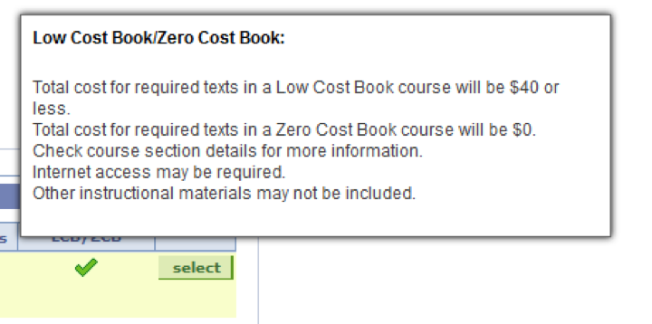 "Displays a dialog box above a green check-mark, indicating an LCB/ZCB class. The box reads ""Low Cost Book/Zero Cost Book: Total cost for required texts in a Low Cost Book course will be $40 or less. Total cost for required texts in a Zero Cost Book course will be $0. Check course section details for more information. Internet access may be required, Other instructional materials may not be included."""